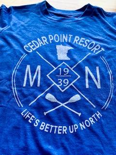 Blue Cedar Point Resort Life's Better Up North shirt